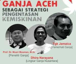Diskusi Ganja Atasi Miskin di Aceh Disambut Netizen