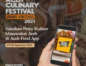 """Aceh Culinary Festival 2021 """"Goes Virtual"""""""